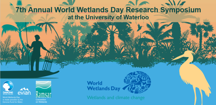 7th annual world wetland day research symposium at the University of Waterloo