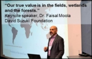 """Our true value is in the fields, wetlands, and the forests."""