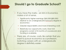 Should I go to Grad School?