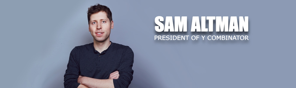 Sam Altman President of Y Combinator