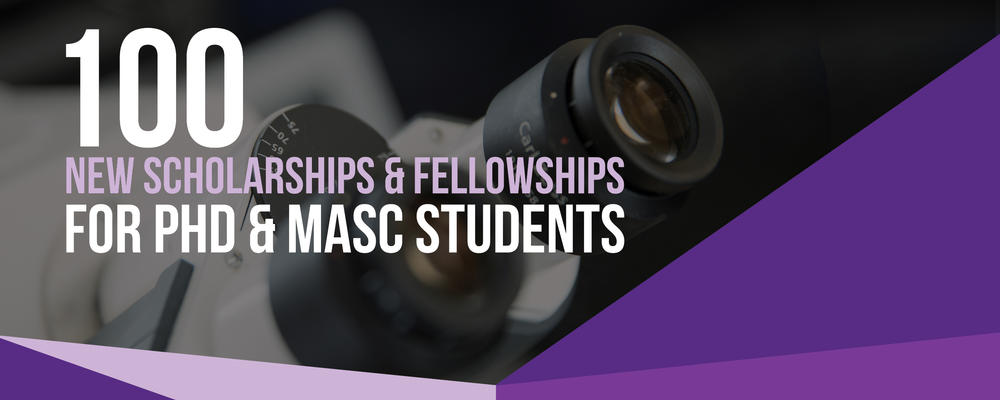 100 new awards and fellowships for graduate students