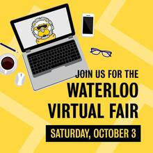 Join us for the Waterloo Virtual Fair, Saturday, October 3ed