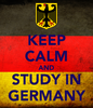 the german flag with keep calm and study in Germany printed on it