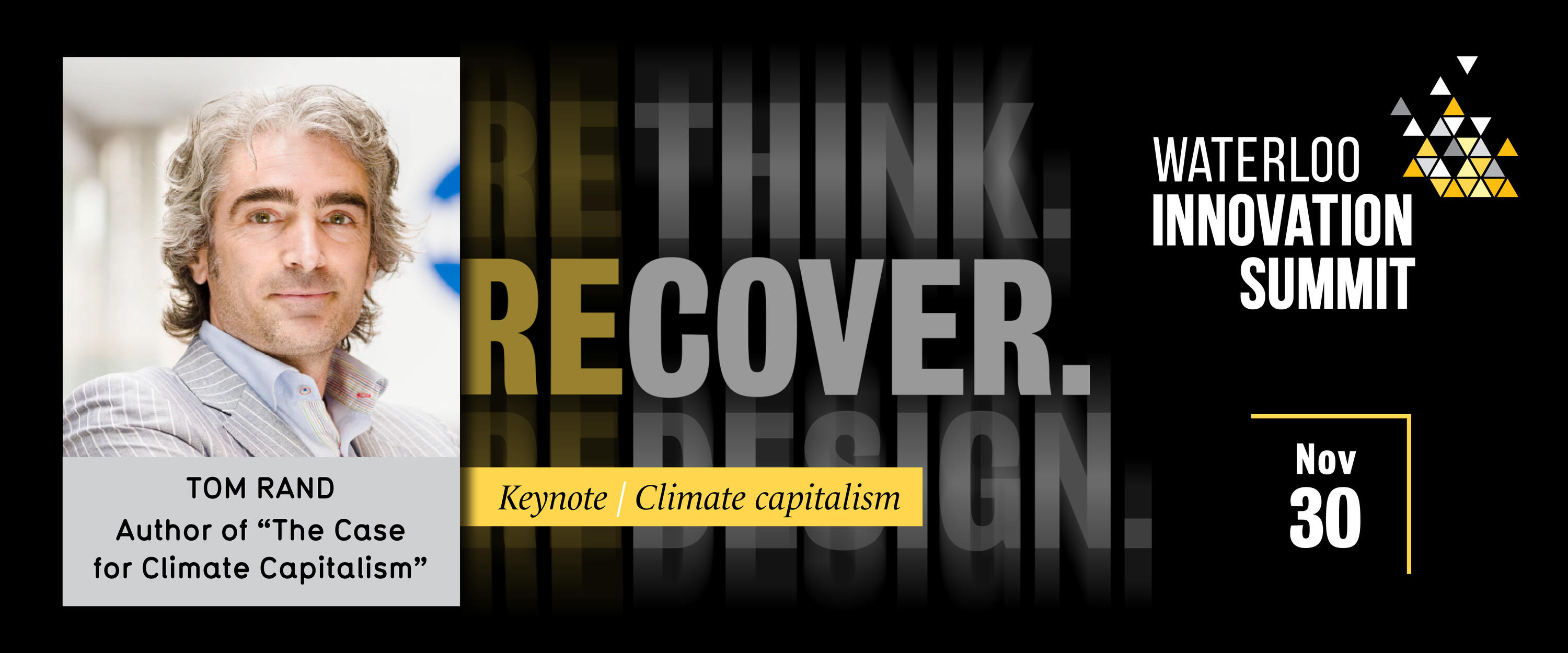 """Tom Rand, Author of """"The case for climate capitalism"""", Waterloo Innovation summit keynote speaker"""
