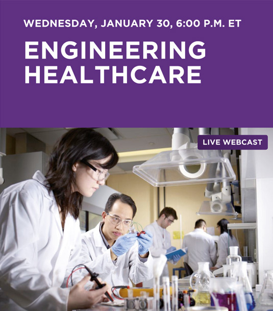 Engineering Healthcare live webcast Wednesday, January 30th