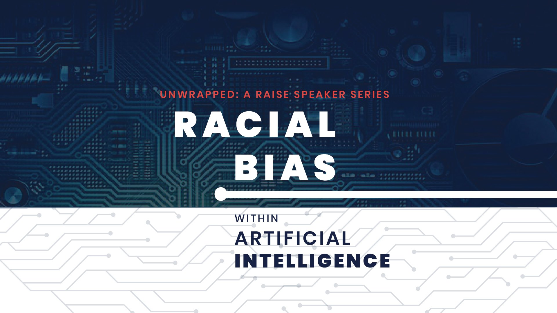 Unwrapped: Racial Bias Within Artificial Intelligence