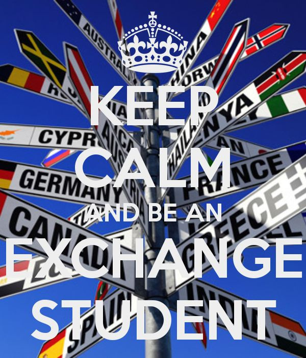 a directional sign with keep calm and be an exchange student overlay