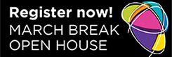 March Break Open House registration button