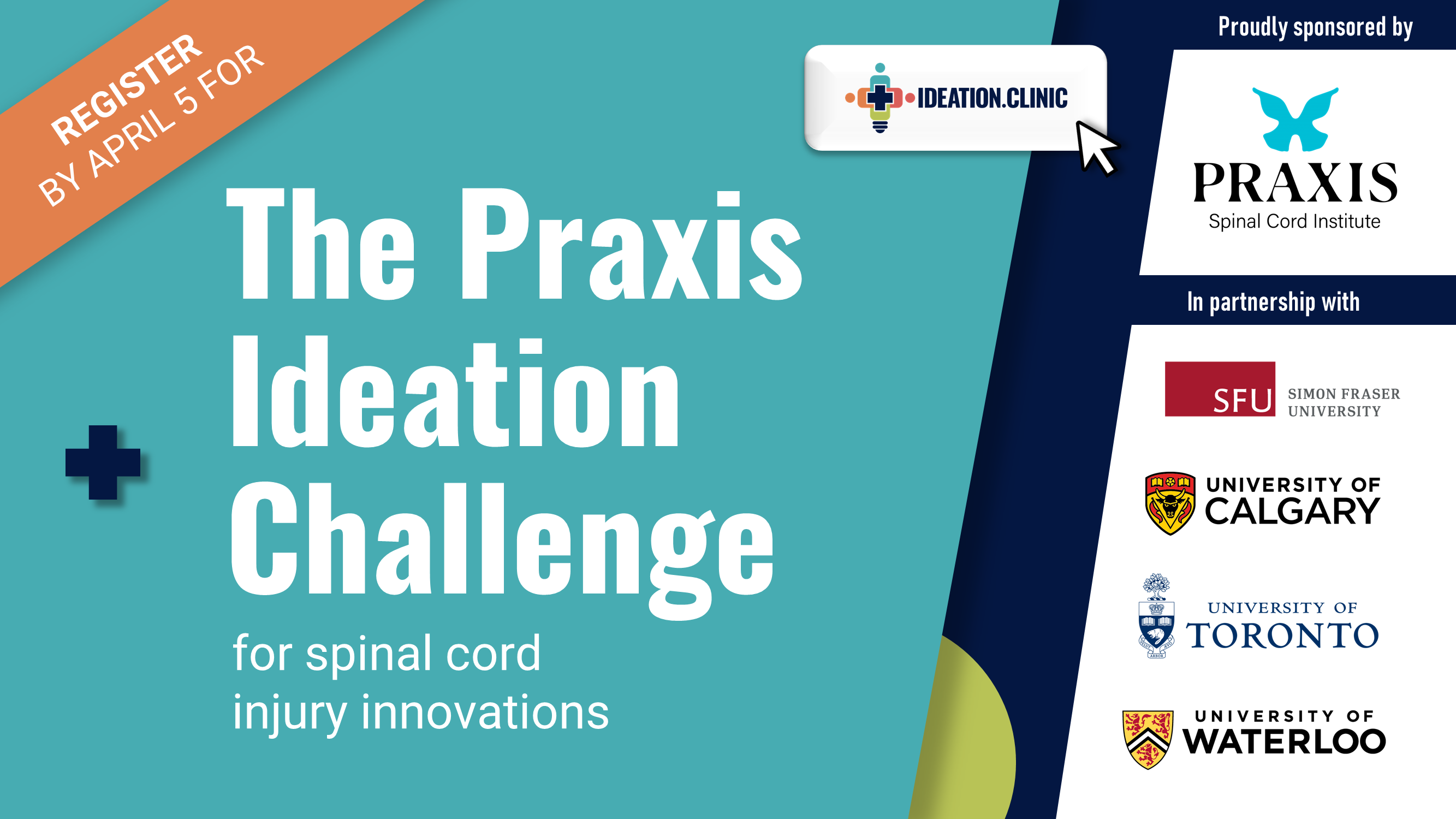 the praxis ideation challenge for spinal cord injury innovations register by april 5