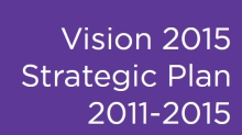 Vision 2015 Strategic Plan, 2011-2015