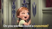Anna asking Elsa if she wants to build a snowman with her