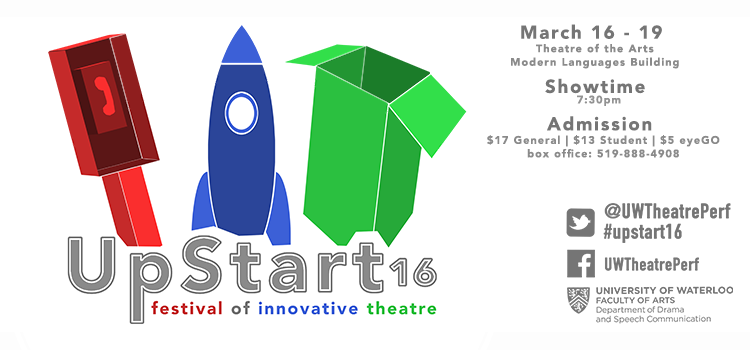 Upstart 2016: Festival of Innovative Theatre