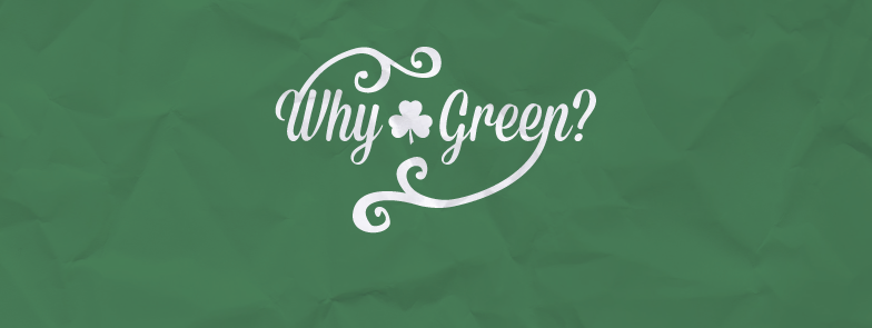 Why Green Poster