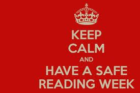 Keep calm and have a safe reading week poster.