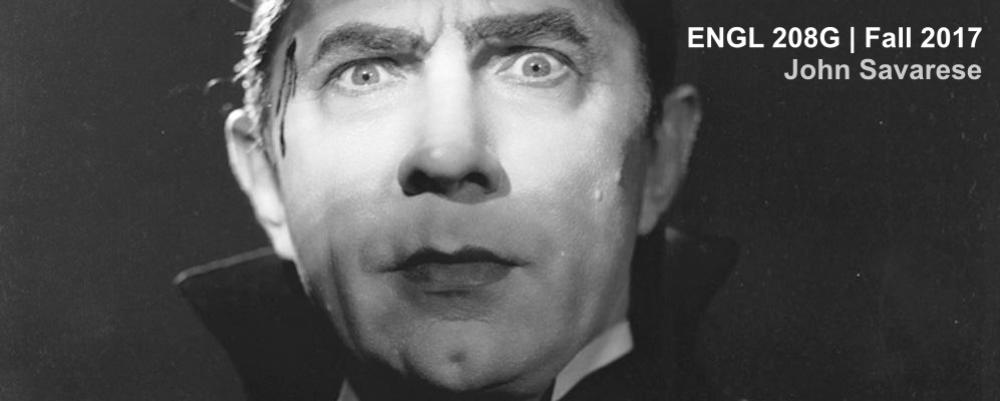 Photo of Bela Lugosi with text ENGL 208G, Fall 2017, John Savarese.