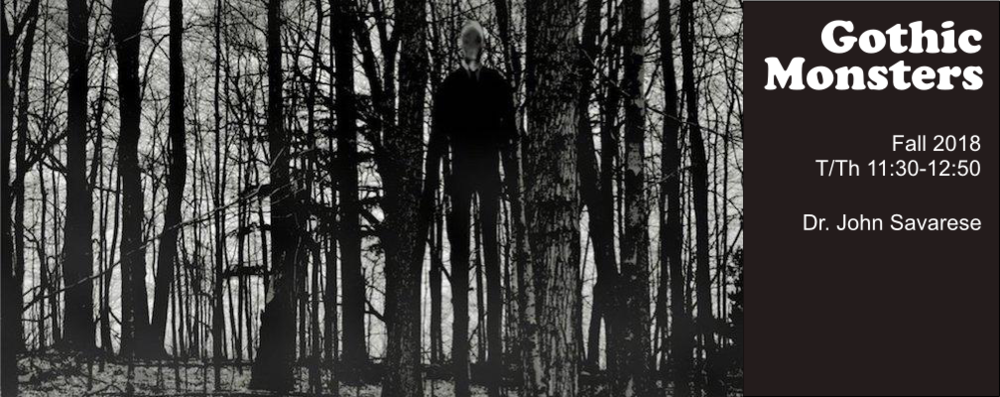 Banner for ENGL 208G, Gothic Monsters: Photo of Slender Man in trees..