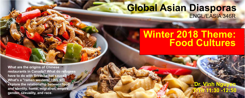 Photo of Chinese Food: banner for ENGL 346R Global Asian Diasporas (Winter 2018 Theme: Food Cultures)