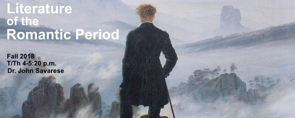 Banner for ENGL 430A, Literature of the Romantic Period: Painting of a man Looking over foggy mountains.