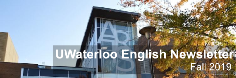 Photo of Hagey Hall with caption UWaterloo English Newsletter 2019