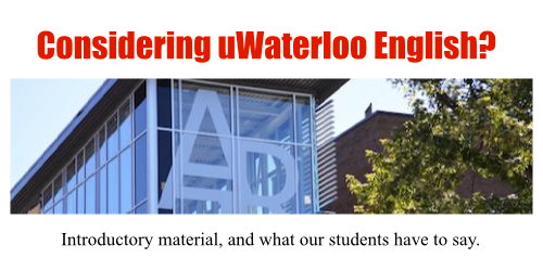 "Photo of Hagey Hall Hub with text ""Considering Waterloo English? Introductory material, and what our students have to say."""