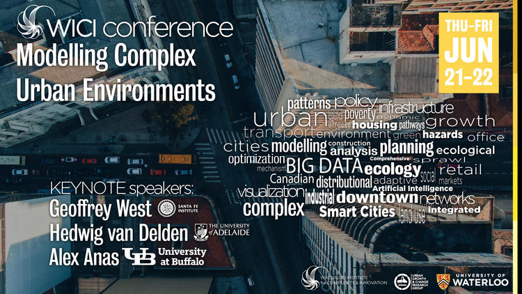 2018 WICI Conference on Modelling Complex Urban Environments @ St. Jerome's University | Waterloo | Ontario | Canada