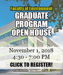 Faculty of Enivronment - Graduate Open House - November 1 2018