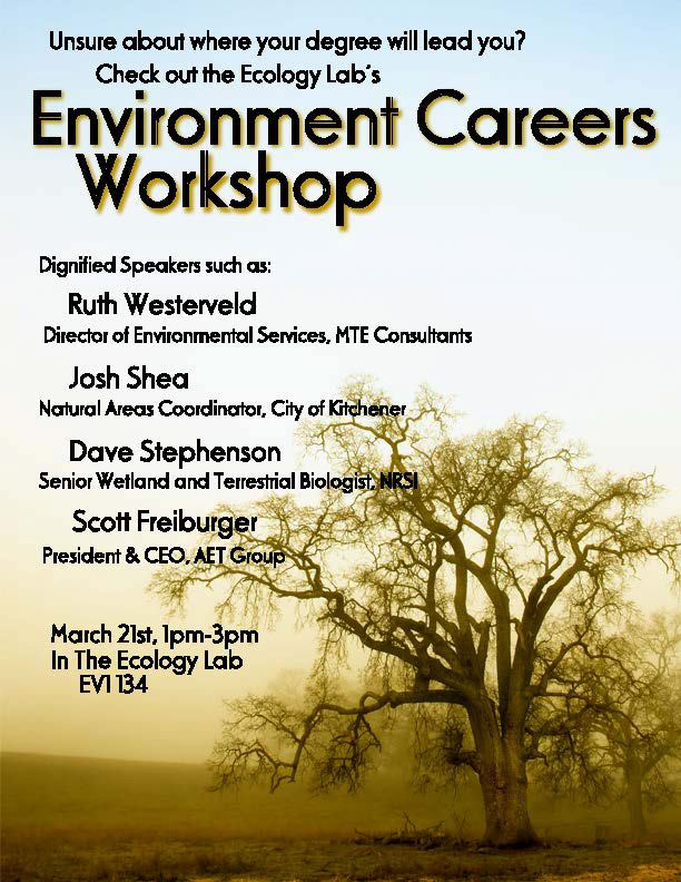 Unsure about where your degree will lead you? Check out the Ecology Lab's Environment Careers Workshop!