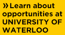 Learn about opportunities at the University of Waterloo