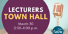 Lecturers Town Hall March 3 2:30 p.m.