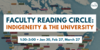 Indigeneity and the University reading circle.