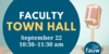 Faculty town hall September 22