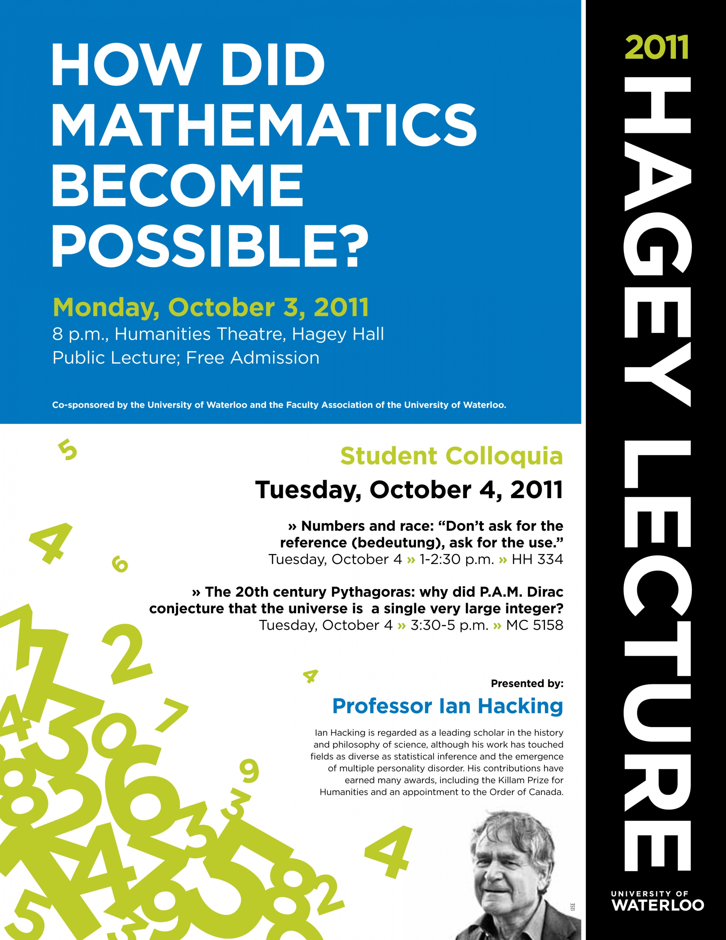 "Poster for 2011 Hagey Lecture. The title ""how did mathematics become possible?"" is in white on a blue background on the top half of the poster. Event details and a jumble of green letters are on a white background in the bottom half."