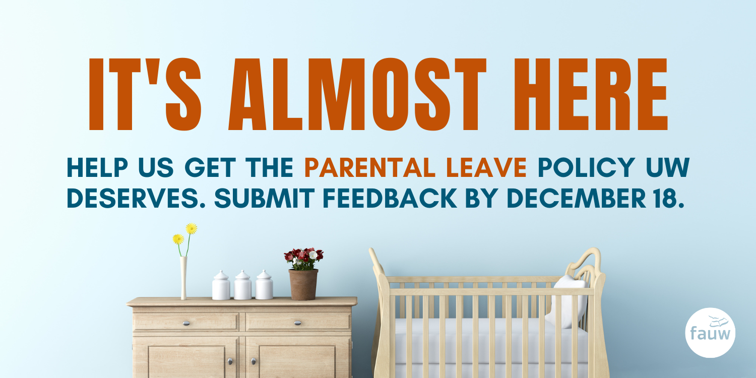 It's almost here: Help us get the pregnancy & parental leave policy UW deserves.