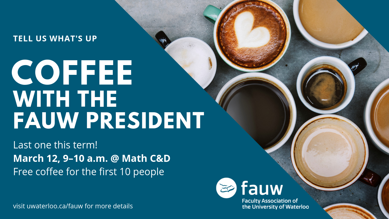 Tell us what's up at Coffee with the FAUW President.