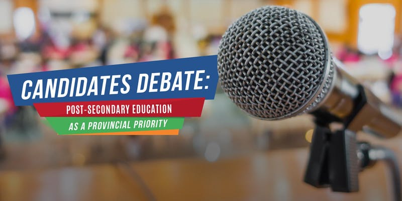 Candidates Debate: Post-Secondary Education as a Provincial Priority