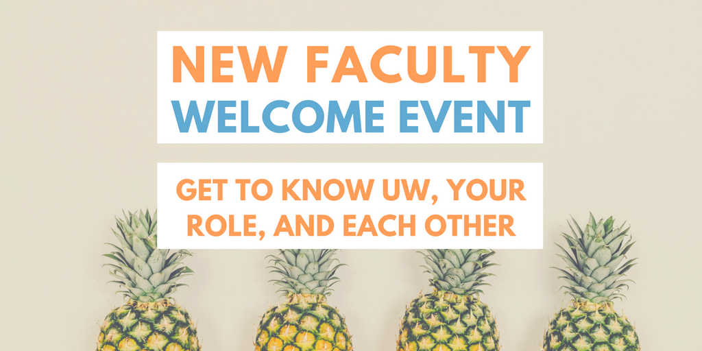 Get to know UW, your role, and each other.