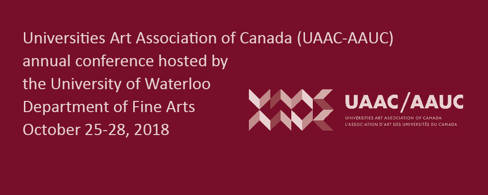 Universities of Art Association of Canada 2018 conference
