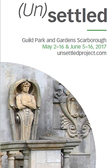 (Un)settled poster for exhibit and Guild Park, Scarborough