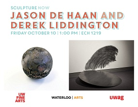 Sculpture Now with Jason de Haan and Derek Liddington