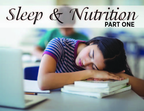 Sleep and Nutrition part 1