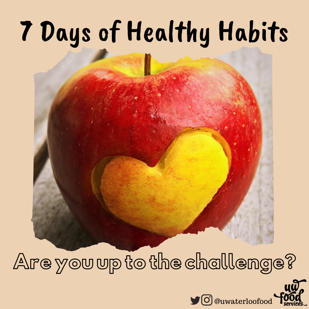 7 days of health habits, are you up for the challenge?