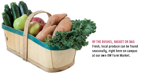 Fresh, local produce can be found seasonally, right here on campus at our own UW Farm Market""