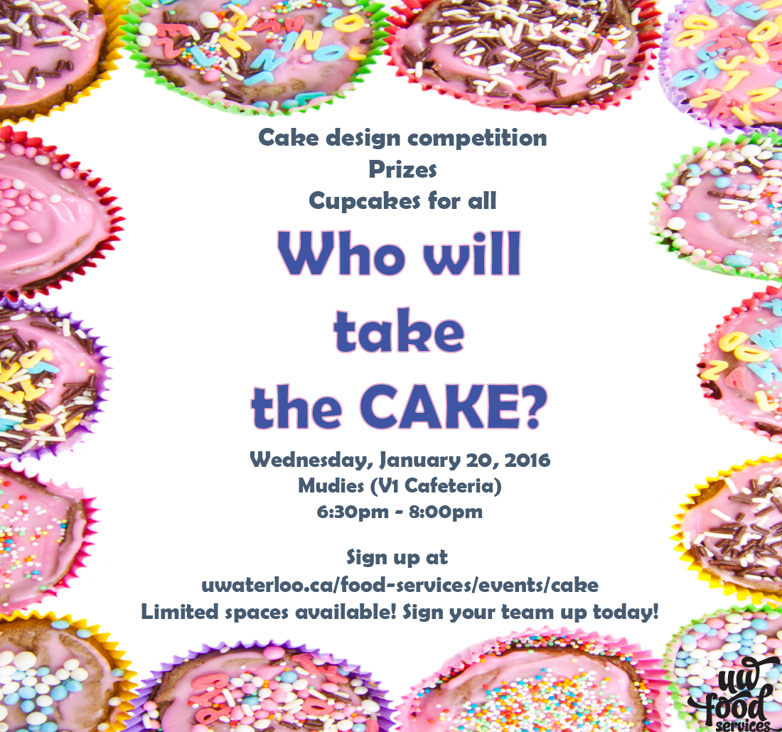 Who will take the Cake? Wednesday, January 20th at V1. 6:30pm-8:00pm