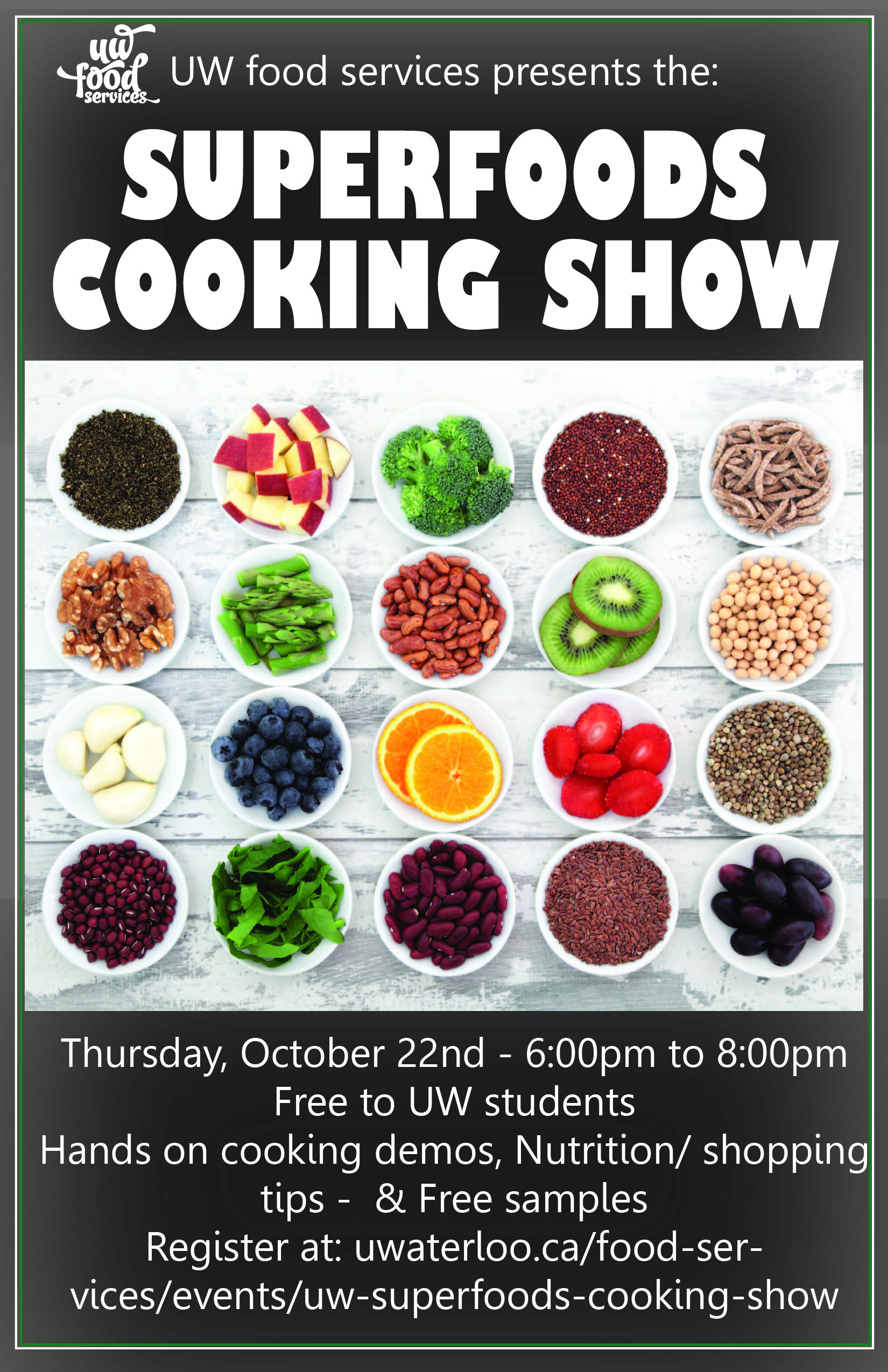 Thursday, October 22nd - 6:00pm to 8:00pm Free to UW students Hands on cooking demos, Nutrition/ shopping tips -  & Free samples