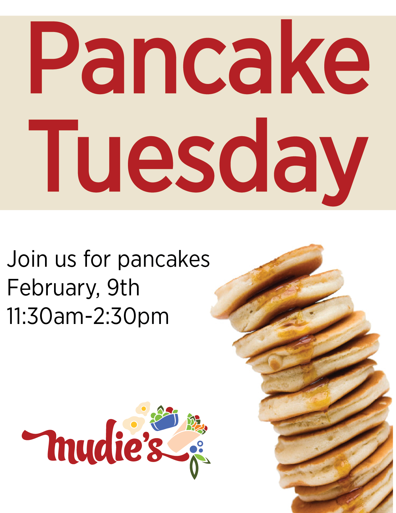 Pancake Tuesday February 9th at Mudies 11:30am-2:30pm