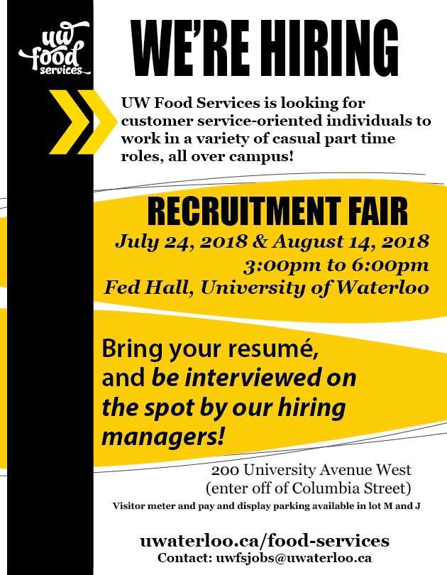 We're Hiring! Join us on August 14, 2018, 3:00pm - 6:00pm, Fed Hall, University of Waterloo