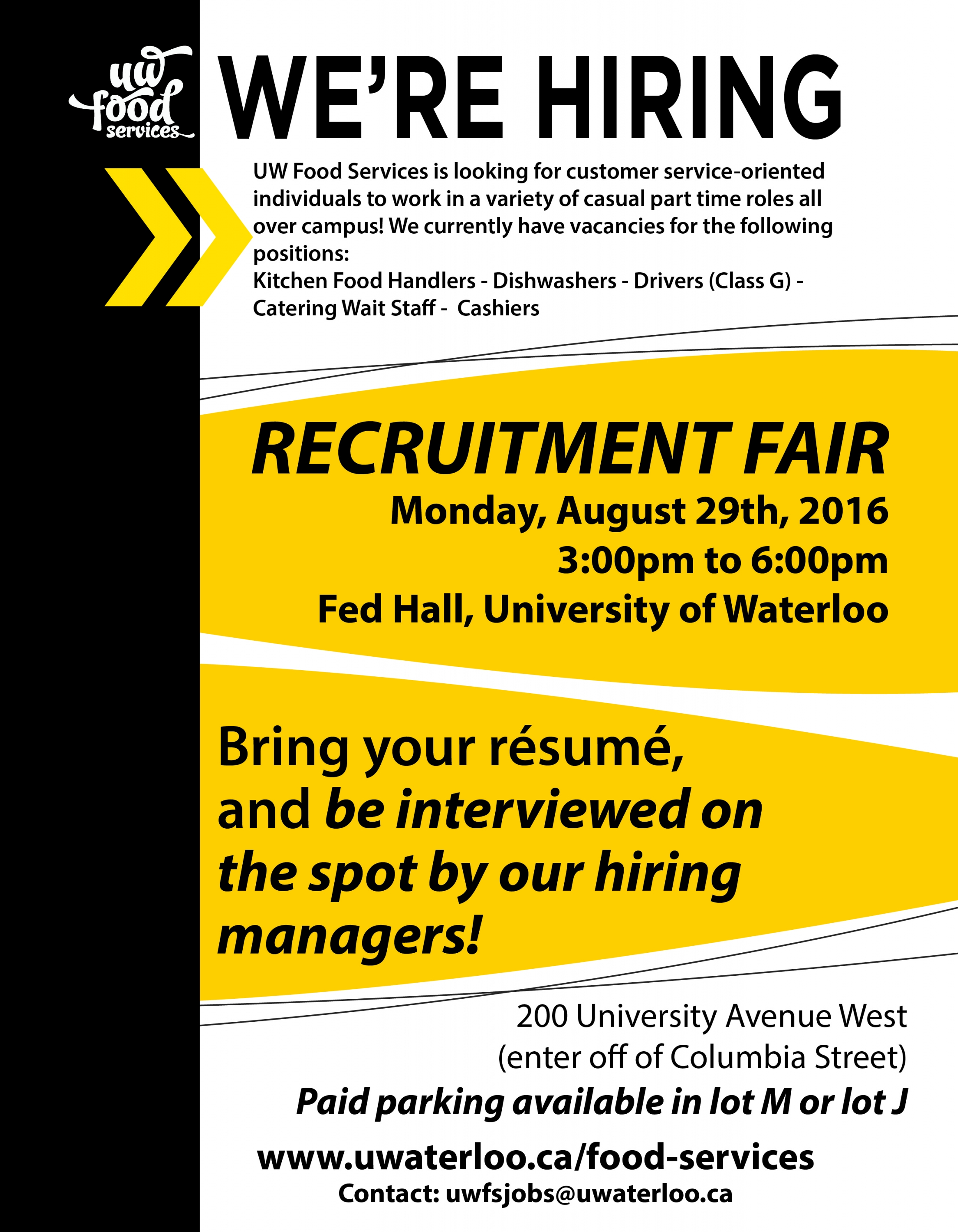 Recruitment Fair August 29th 3:00pm to 6:00pm at Fed Hall. Paid parking available in lot M or lot J