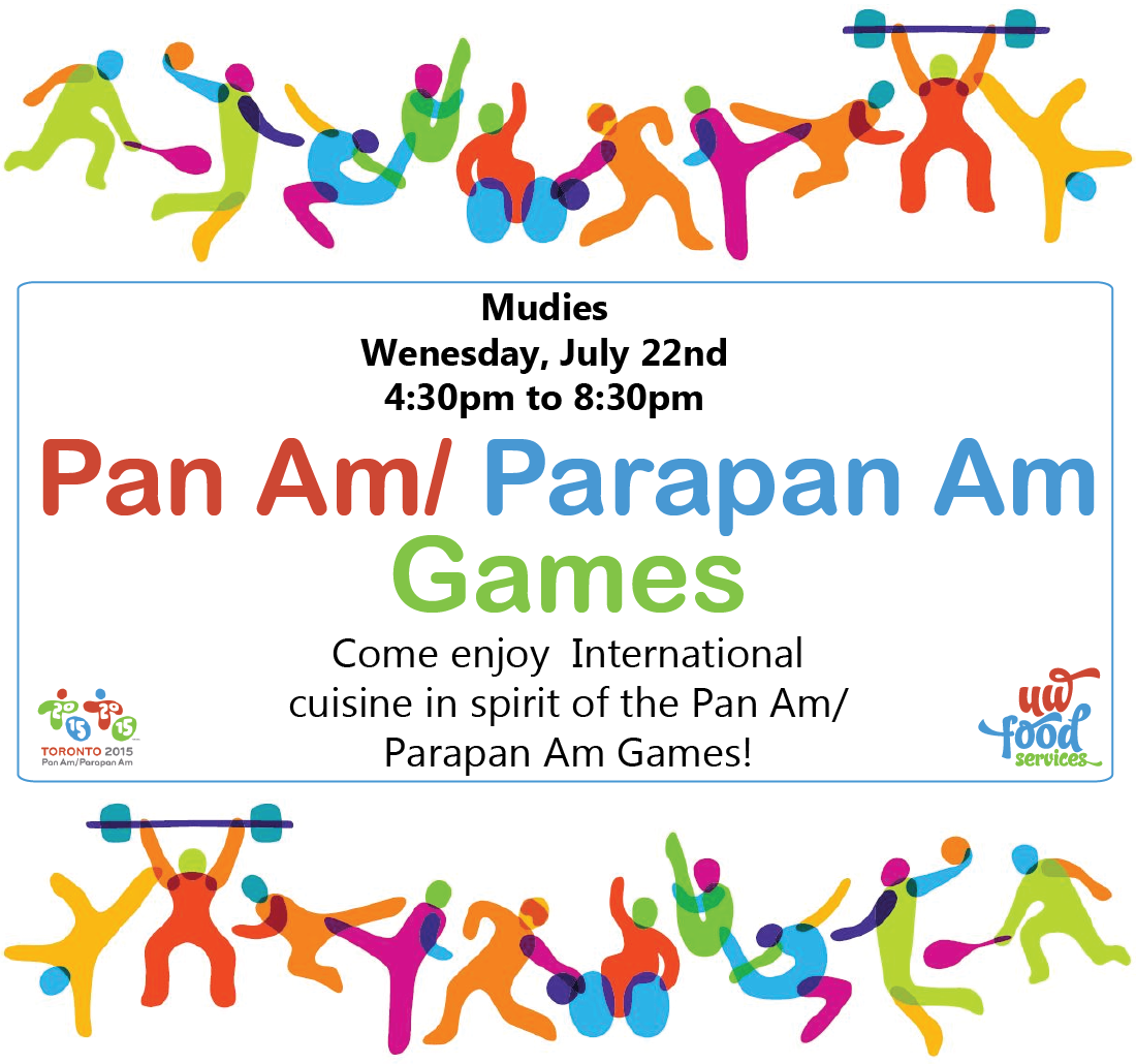 Pan Am/ Parapan Am Games dinner Mudies July 22nd 4:30pm to 8:30pm