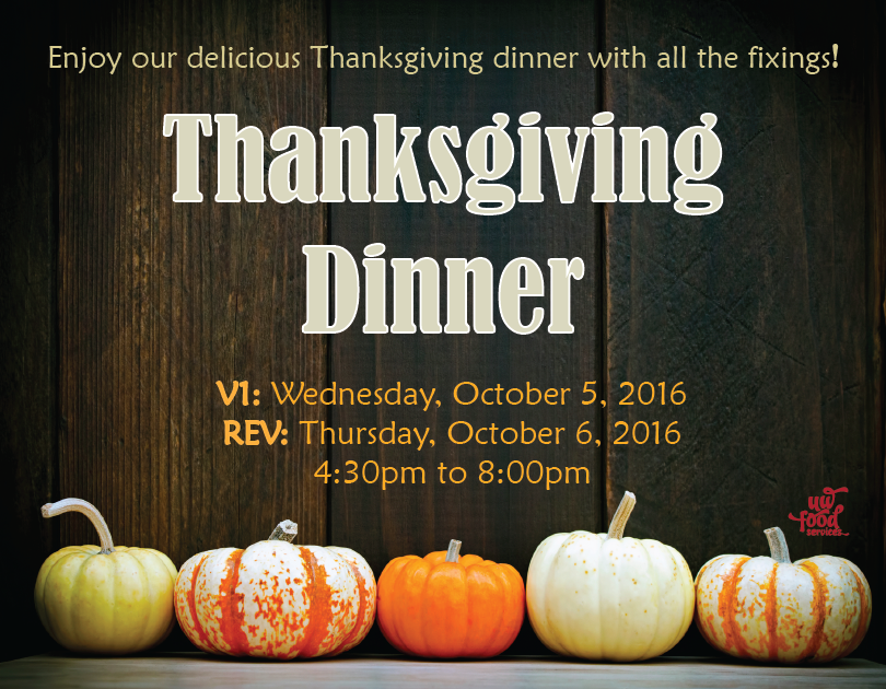 Thanksgiving dinner October 5 at V1 October 6 at REV 4:30pm-6:30pm