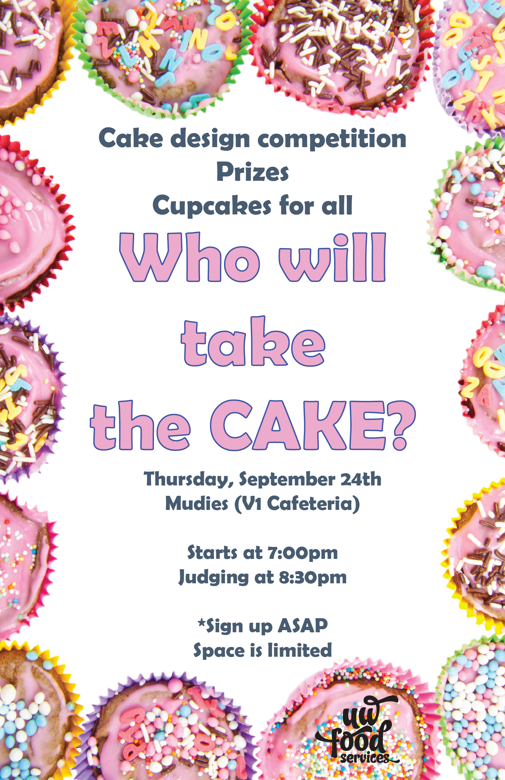 Who will take the cake?  Thursday, September 24th, 7:00pm Mudies V1 Caf